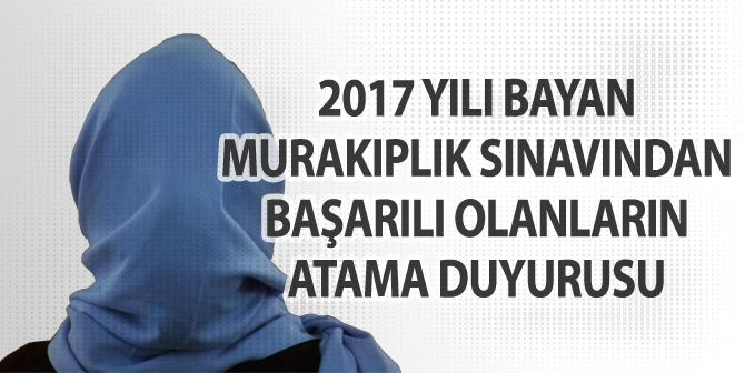 2017 Yılı Bayan Murakıplık Sınavından Başarılı Olanların Atama Duyurusu