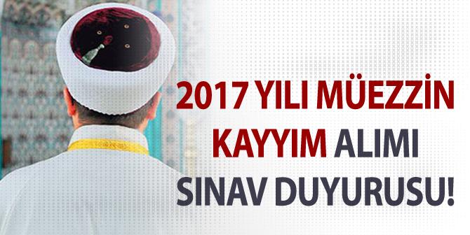 Diyanet, 2017 Yılı Açıktan Müezzin-Kayyım Alım Sınavı Duyurusu Yayımladı
