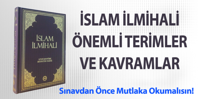 İslam İlmihali – Önemli Terimler ve Anlamları