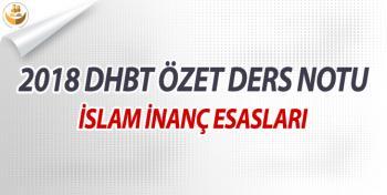 İslam İnanç Esasları DHBT Ders Notu (ÖZET)