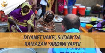 Diyanet Vakfı, Sudan'a Ramazan Yardımı Yaptı