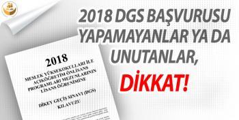 2018 DGS Başvurusu Yapamayanlar ya da Unutanlar DİKKAT!