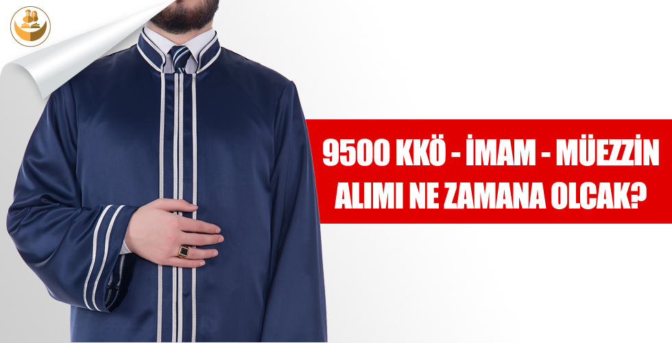 9500 Kur'an Kursu Öğreticisi ve İmam Hatip Alımı Ne Zaman Olacak?