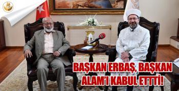Diyanet Başkanı Erbaş, Hindistan Objektif Araştırmalar Enstitüsü Başkanı Alam'ı Kabul Etti