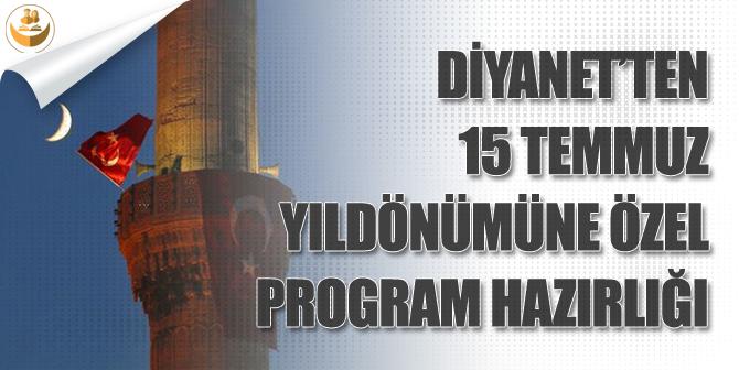 Diyanet, 15 Temmuz Yıl Dönümüne Özel Program Çalışmalarına Başladı!