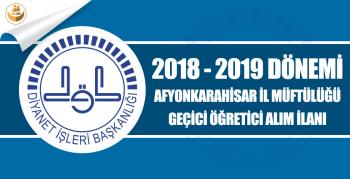 Afyonkarahisar İl Müftülüğü, 2018-2019 Eğitim Yılı Geçici Kur'an Kursu Öğreticisi Alımı
