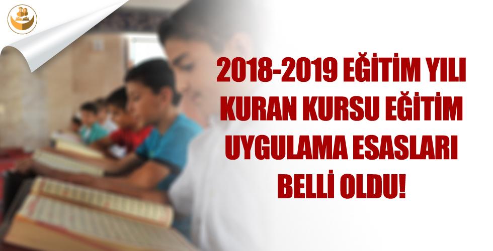 Diyanet, 2018-2019 Eğitim Yılı Kur'an Kursu Uygulama Esasları