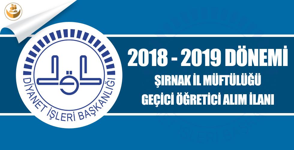 Şırnak İl Müftülüğü 2018-2019 Yılı Geçici Kur'an Kursu Öğreticisi Alımı