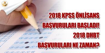 2018 KPSS Önlisans Başvuruları Başladı! 2018 DHBT Başvuruları Ne Zaman?