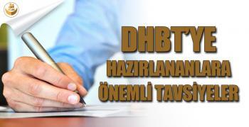 DHBT'ye Hazırlananlara Önemli Tavsiyeler