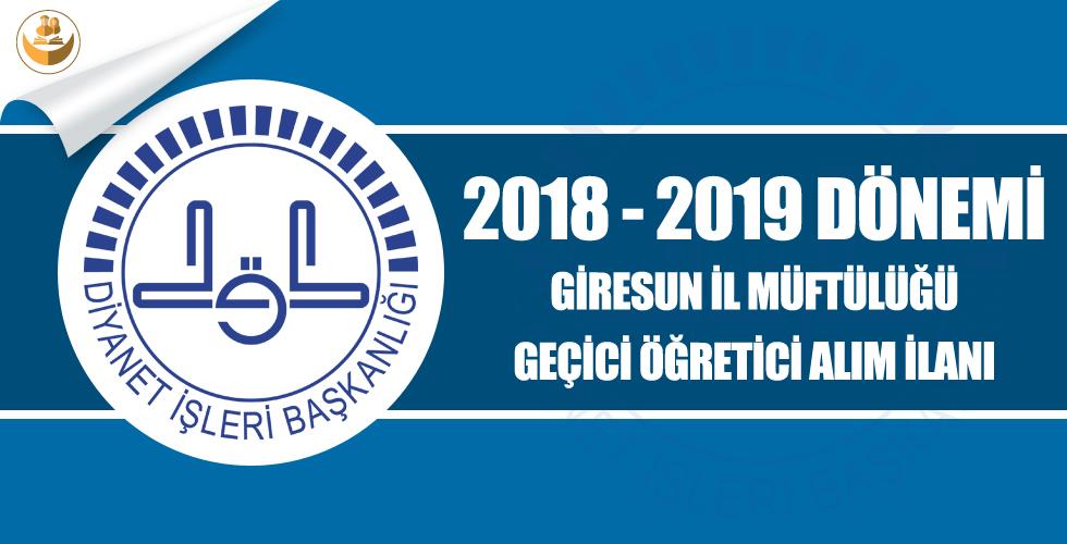 Giresun İl Müftülüğü 2018-2019 Eğitim Yılı Geçici Kur'an Kursu Öğreticisi Alımı