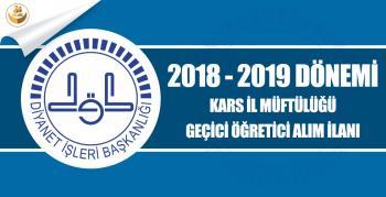 Kars İl Müftülüğü 2018-2019 Eğitim Yılı Geçici Kur'an Kursu Öğreticisi Alımı