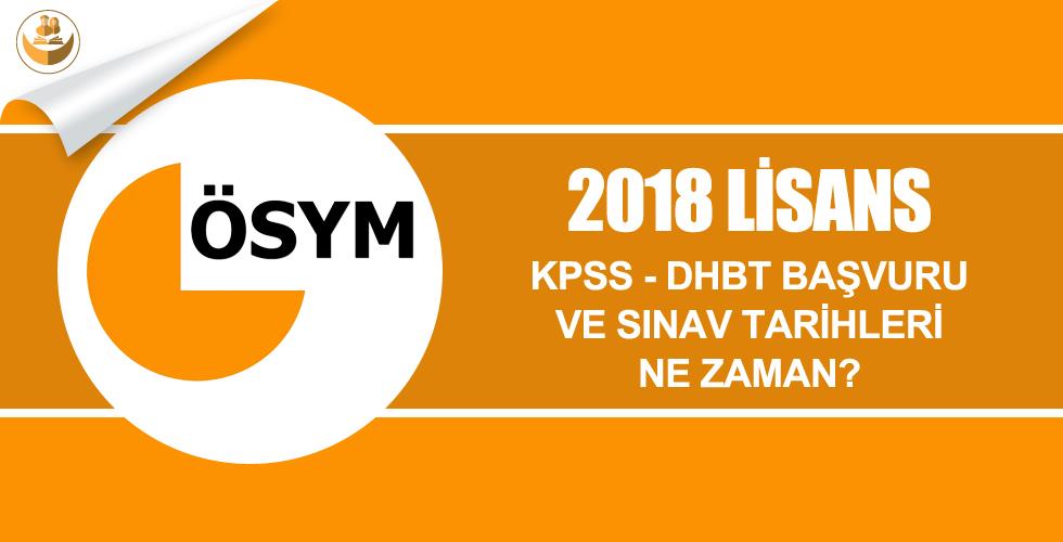 2018 Lisans İlahiyat KPSS-DHBT Başvuru ve Sınav Tarihleri Ne Zaman?