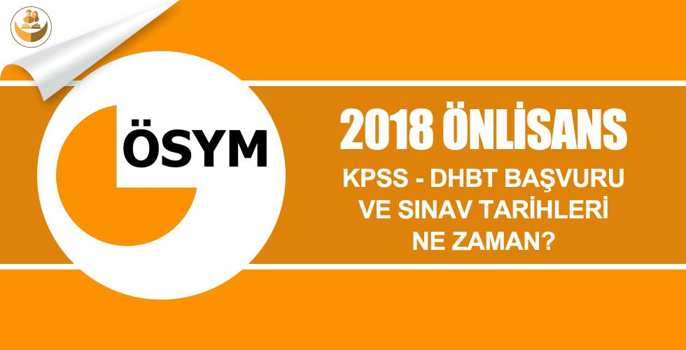 2018 Önlisans İlahiyat KPSS-DHBT Başvuru ve Sınav Tarihleri Ne Zaman?