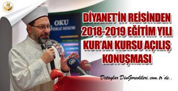 Diyanet'in Reisinden 2018-2019 Kur'an Kursu Eğitim Yılı Konuşması