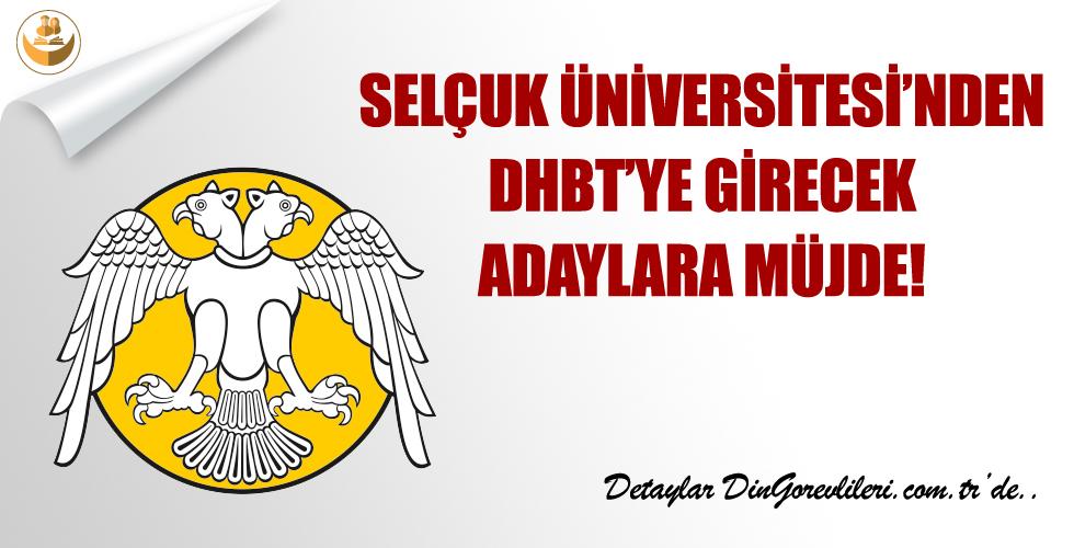 Selçuk Üniversitesinden DHBT Sınavına Hazırlanan Adaylara Müjde!
