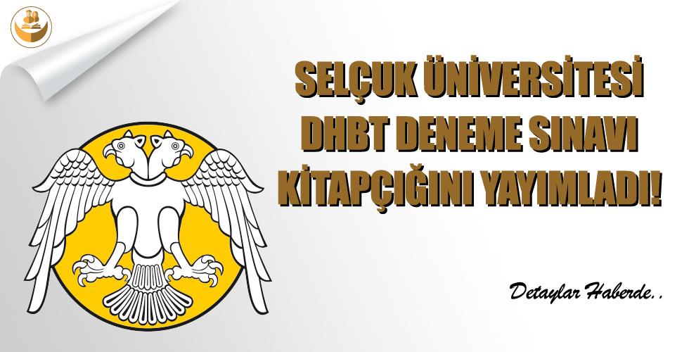 Selçuk Üniversitesi, Online DHBT Deneme Sınavı Kitapçığını Yayımladı!