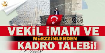 Taşerona Kadro Sonrası 3 Bin Vekil İmam ve Müezzin Kadro Bekliyor!
