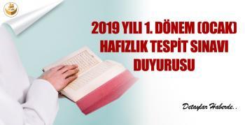 2019 Yılı 1. Dönem (Ocak) Hafızlık Tespit Sınavı Başvuruları Başladı! Sınav Ne Zaman Olacak?