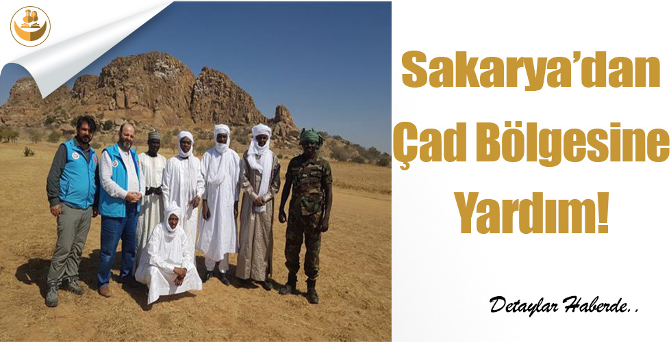 Sakarya'dan, Çad Bölgesine Yardım!