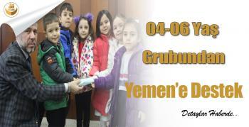 04 – 06 Yaş Grubundan Yemen'e Destek