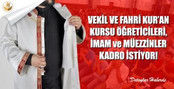 Vekil ve Fahri Kur'an Kursu Öğreticileri, İmam ve Müezzinler Kadro İstiyor!