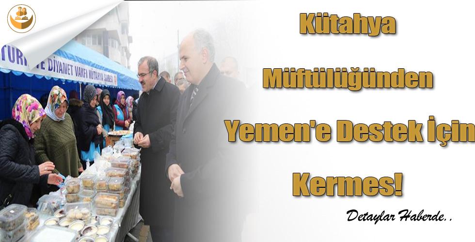 Kütahya Müftülüğünden Yemen'e Destek İçin Kermes!
