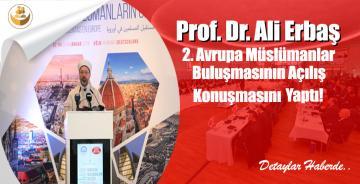 Prof. Dr. Ali Erbaş, 2. Avrupa Müslümanlar Buluşmasının Açılış Konuşmasını Yaptı