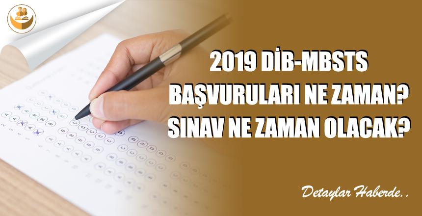 2019 DİB-MBSTS Başvuru Tarihleri Ne Zaman? 2019 DİB-MBSTS Sınav Tarihi Ne Zaman?