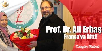 Prof. Dr. Ali Erbaş, Fransa'ya Gitti