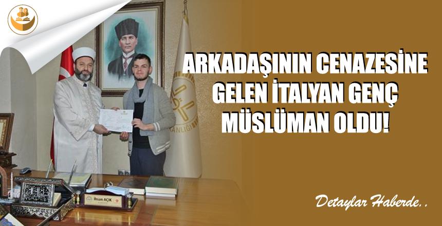 Arkadaşının Cenazesine Gelen İtalyan Genç Müslüman Oldu!