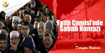 Fatih Camisi'nde Sabah Namazı