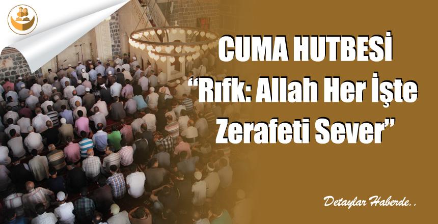"""31 Ocak 2019 Türkiye Geneli Cuma Hutbesi """"Rıfk: Allah Her İşte Zerafeti Sever"""""""