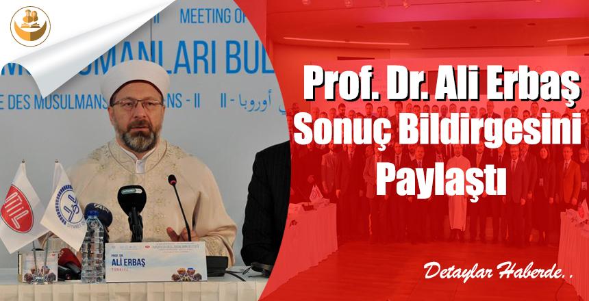 Prof. Dr. Ali Erbaş, Sonuç Bildirgesini Paylaştı
