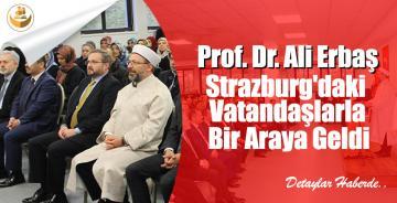 Prof. Dr. Ali Erbaş, Strazburg'daki Vatandaşlarla Bir Araya Geldi