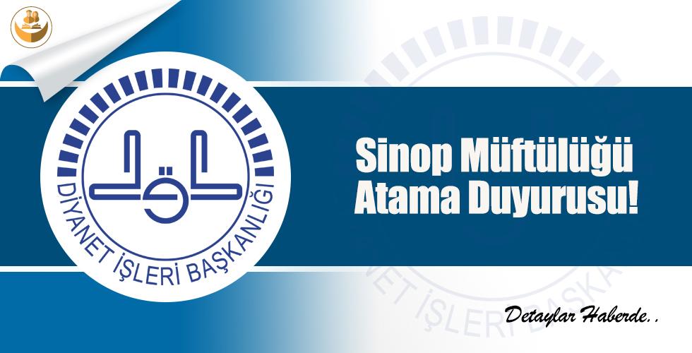 Sinop Müftülüğü Atama Duyurusu!