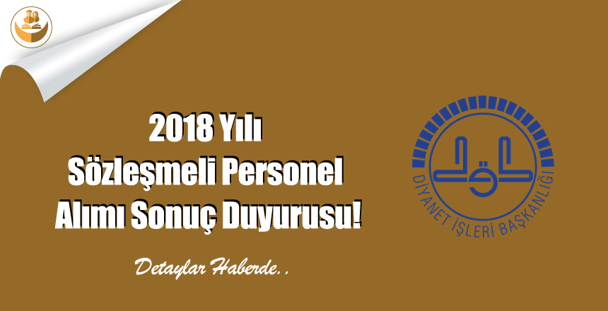 2018 Yılı Sözleşmeli Personel Alımı Sonuç Duyurusu!