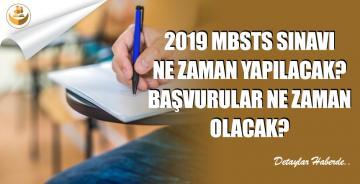 2019 MBSTS Sınavı Ne Zaman Yapılacak? Başvurular Ne Zaman?