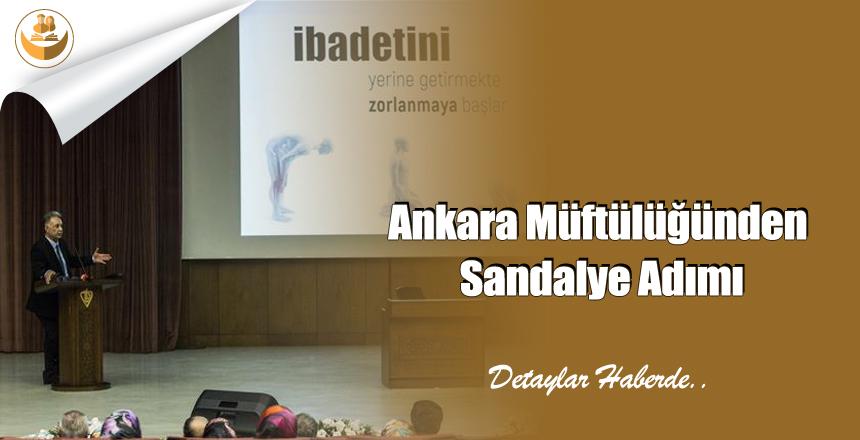 Ankara Müftülüğünden Sandalye Adımı