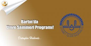 Bartın'da Umre Semineri Programı!