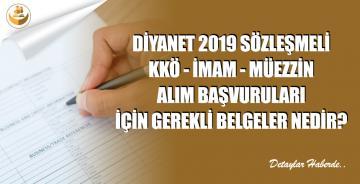 2019 Yılı Diyanet KKÖ, İmam ve Müezzin Alım Sınavı Başvuru Belgeleri Nelerdir?