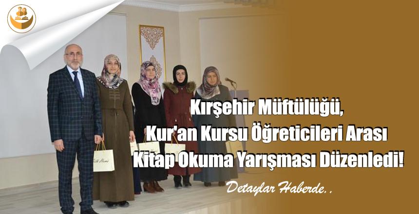 Kırşehir Müftülüğü, Kur'an Kursu Öğreticileri Arası Kitap Okuma Yarışması Düzenledi!