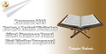 Karaman 2019 Yılı Kur'an-ı Kerimi Okuma ve Temel Dini Bilgiler Yarışması!