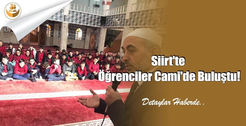 Siirt'te Öğrenciler Cami'de Buluştu!