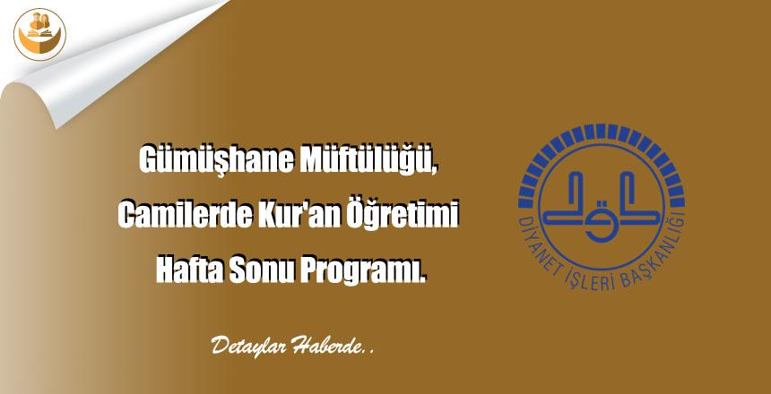 Gümüşhane Müftülüğü, Camilerde Kur'an Öğretimi Hafta Sonu Programı.