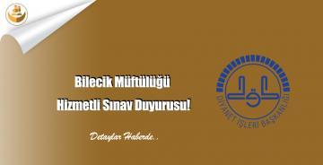 Bilecik Müftülüğü Hizmetli Sınav Duyurusu!