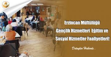 Erzincan Müftülüğü Gençlik Hizmetleri Eğitim ve Sosyal Hizmetler Faaliyetleri