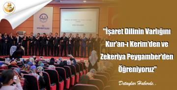 """""""İşaret Dilinin Varlığını Kur'an-ı Kerim'den ve Zekeriya Peygamber'den Öğreniyoruz"""""""
