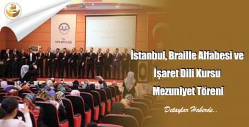 İstanbul, Braille Alfabesi ve İşaret Dili Kursu Mezuniyet Töreni