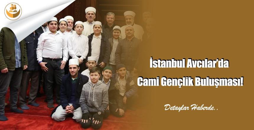 İstanbul Avcılar'da Cami Gençlik Buluşması!